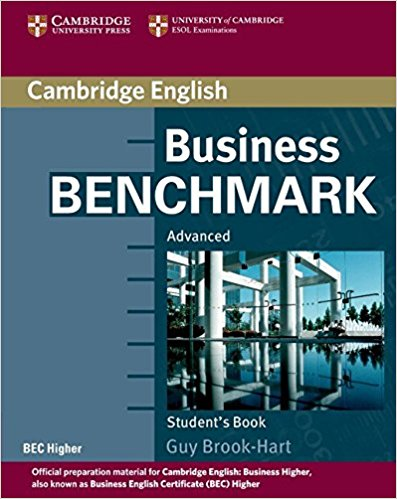 BUSINESS BENCHMARK ADVANCED BEC Higher ED Student's Book