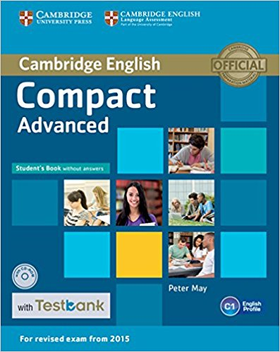 COMPACT ADVANCED 2015 Student's Book without Answers + CD-ROM +Testbank