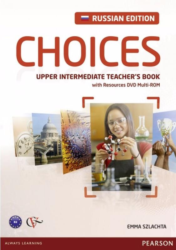 CHOICES Russia Upper-Intermediate Teacher's Book + DVD MultiROM