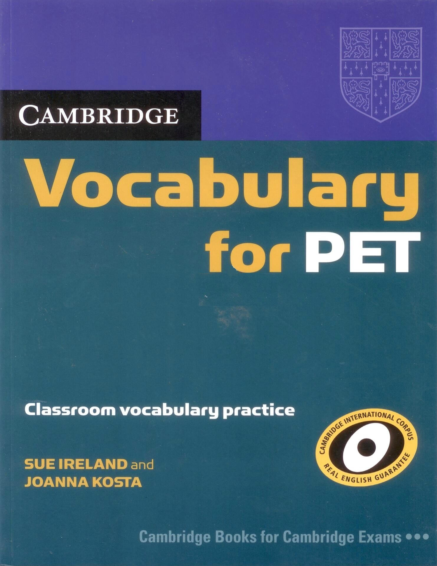 CAMBRIDGE VOCABULARY FOR PET Book without  Answers