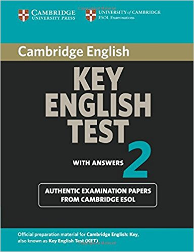 CAMBRIDGE KEY ENGLISH TEST 2 Student's Book with Answers