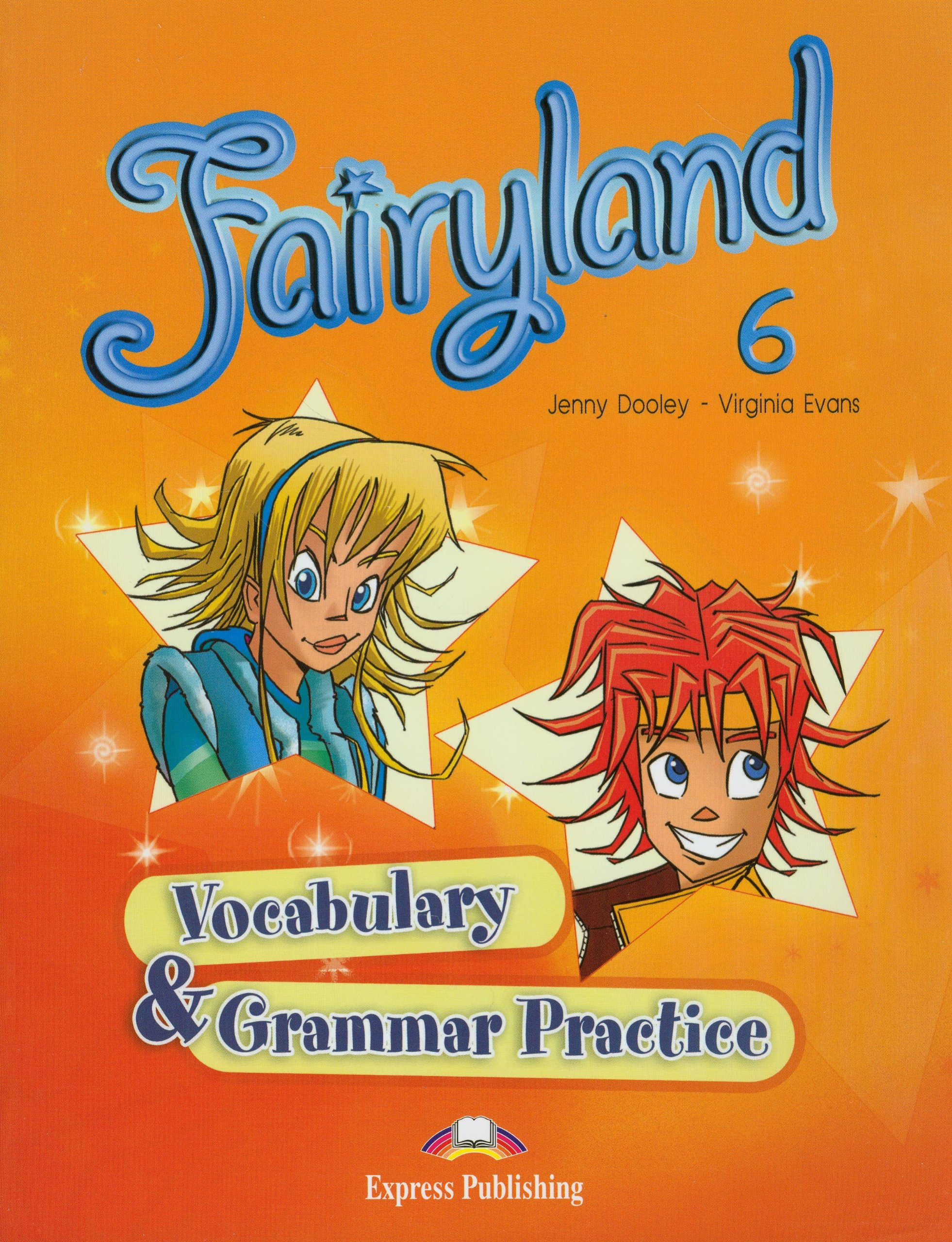 FAIRYLAND 6 Vocabulary & Grammar Practice