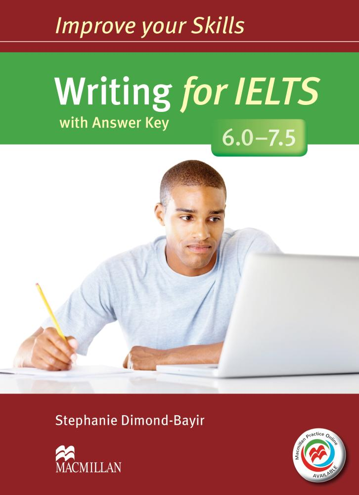 IMPROVE YOUR SKILLS FOR  IELTS WRITING 6-7.5 Student's Book with Answers + MPO Webcode