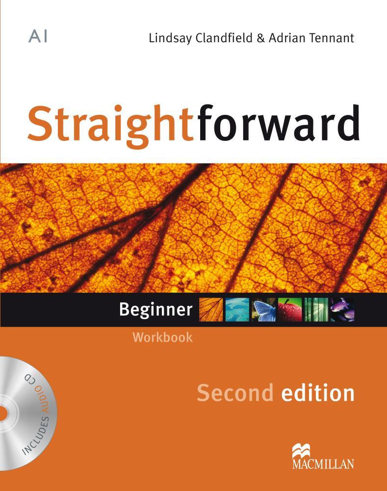 STRAIGHTFORWARD 2nd ED Beginner Workbook without Key + Audio CD