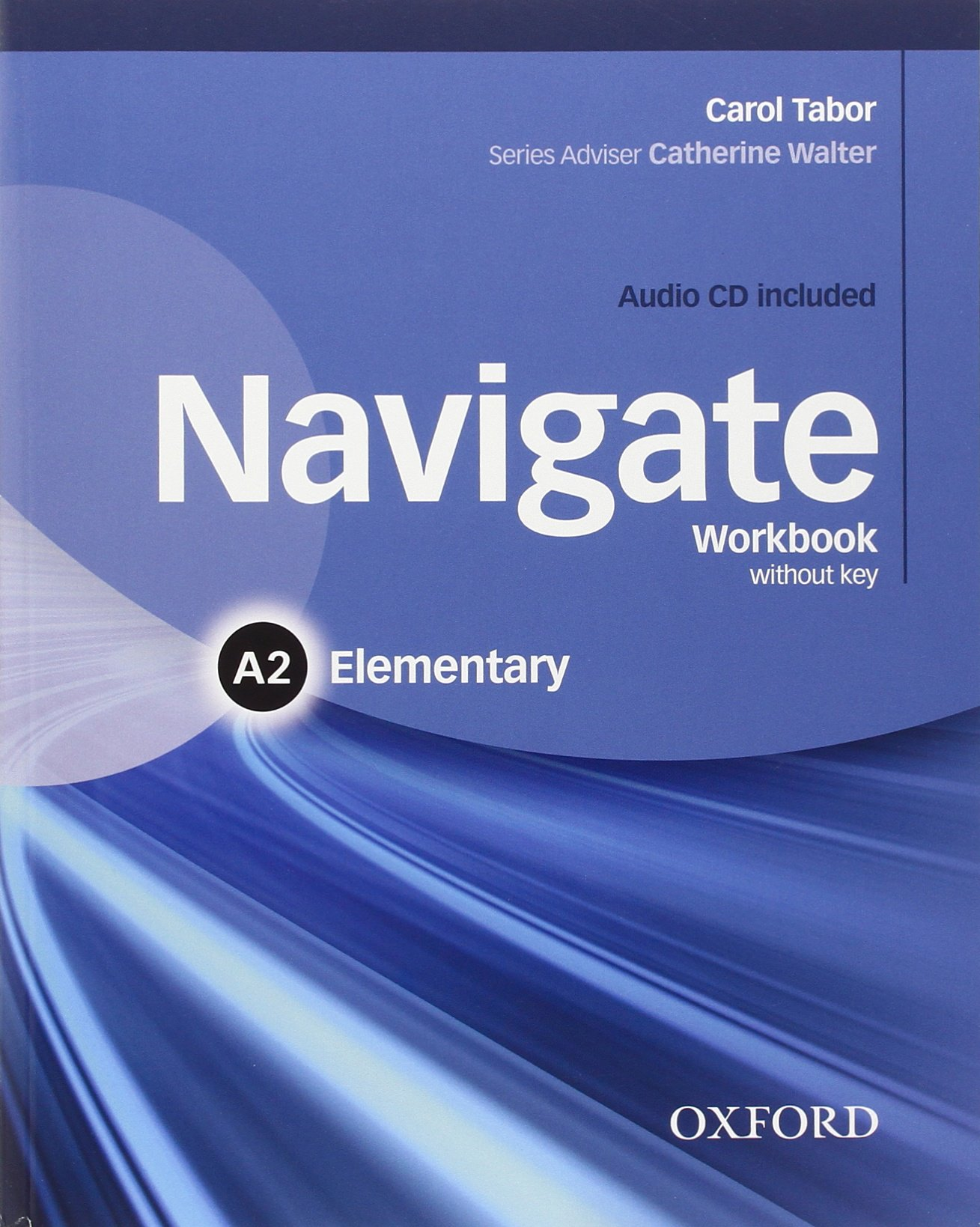NAVIGATE ELEMENTARY Workbook without answers + Audio CD