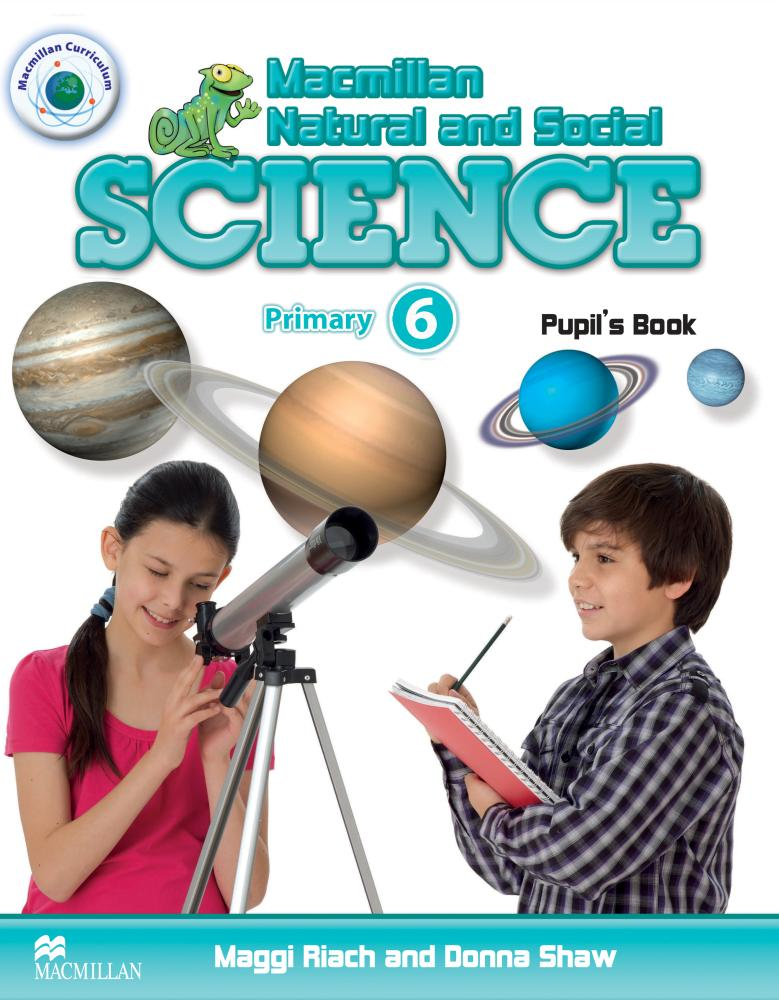 MACMILLAN NATURAL AND SOCIAL SCIENCE 6 Pupil's Book