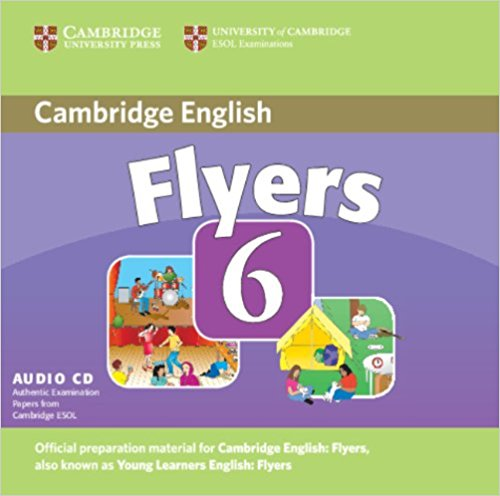 CAMBRIDGE YOUNG LEARNERS ENGLISH TESTS Flyers 6 Class Audio CD