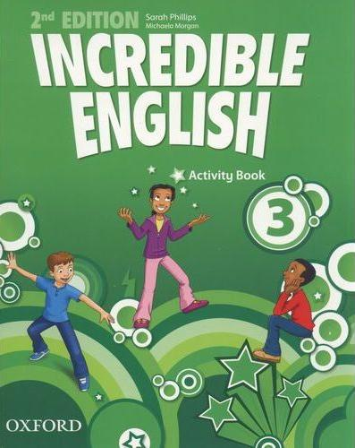 INCREDIBLE ENGLISH  2nd ED 3 Activity Book