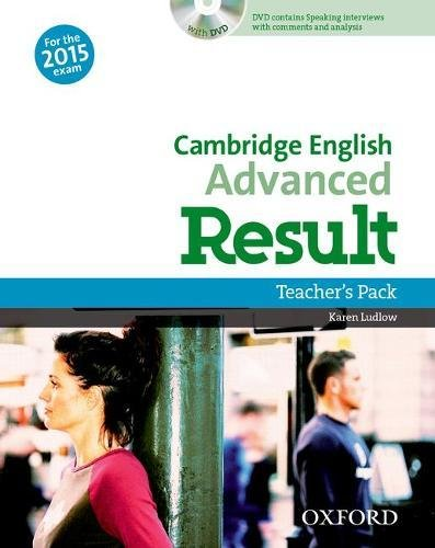CAMBRIDGE ENGLISH ADVANCED RESULT (New for the 2015 exam) Teacher's Book + DVD