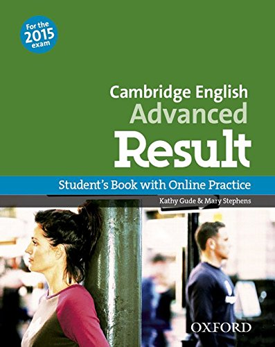 CAMBRIDGE ENGLISH ADVANCED RESULT (New for the 2015 exam) Student's Book with Online Practice