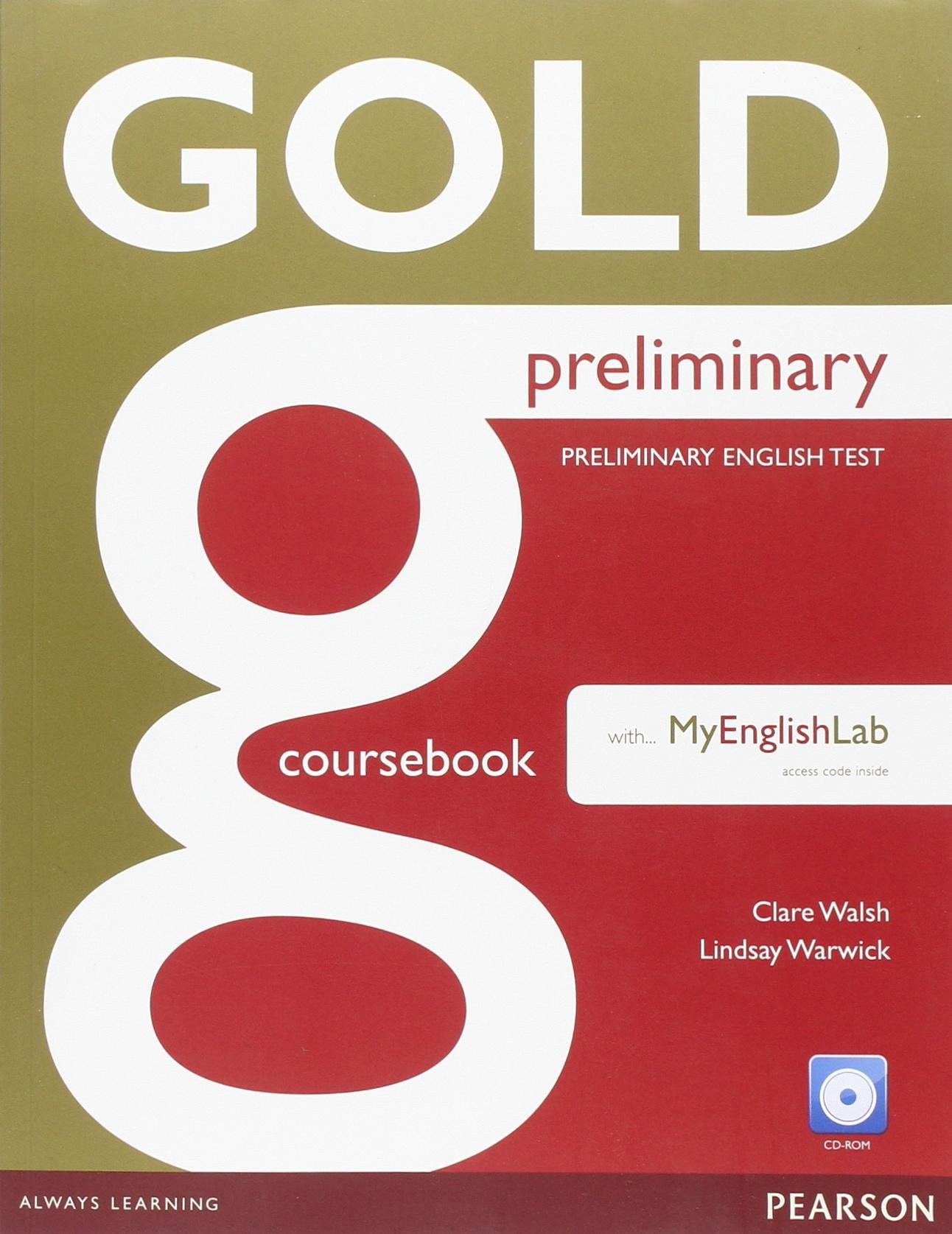 Gold NEd Preliminary Coursebook with AudioCD-ROM+ МуEnglishLab