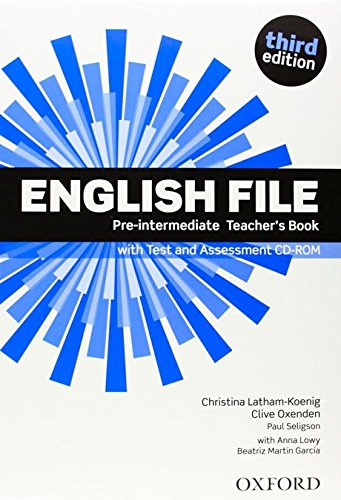 ENGLISH FILE PRE-INTERMEDIATE 3rd ED Teacher's Book with Test and Assessment CD-ROM