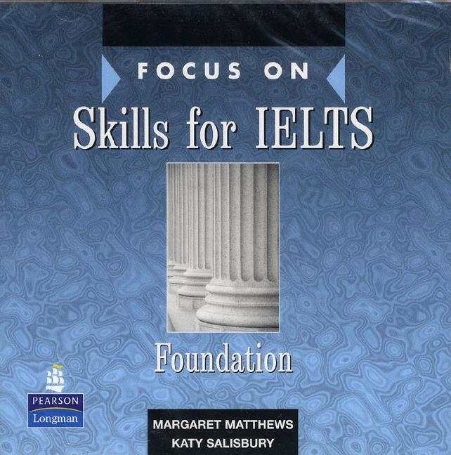 FOCUS ON SKILLS FOR IELTS FOUNDATION Class Audio CD