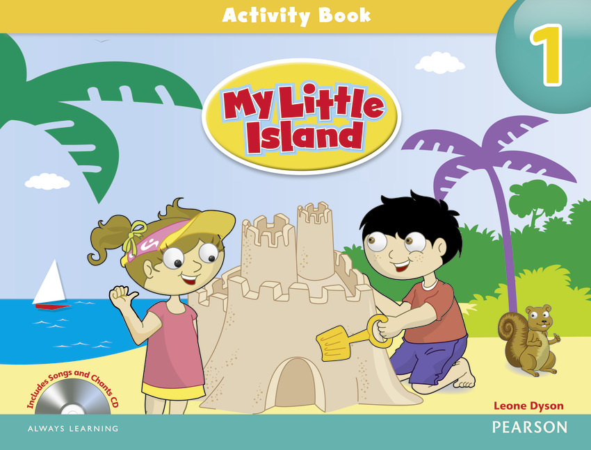 MY LITTLE ISLAND 1 Activity Book+Songs and Chants CD