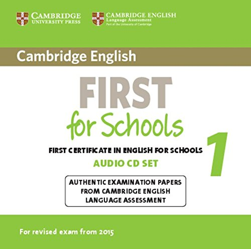 Cambridge English First for Schools 1 for revised exam from 2015 AudioCDs x2