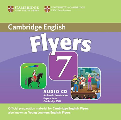 CAMBRIDGE YOUNG LEARNERS ENGLISH TESTS Flyers 7 Class Audio CD