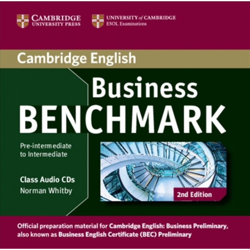 BUSINESS BENCHMARK PRE-INTERMEDIATE/INTERMEDIATE 2nd ED Business Preliminary Class Audio CD