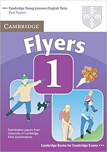 CAMBRIDGE YOUNG LEARNERS ENGLISH TESTS 2nd ED Flyers 1 Student's Book