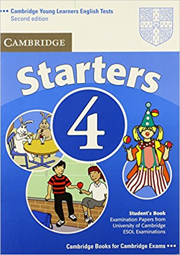 CAMBRIDGE YOUNG LEARNERS ENGLISH TESTS 2nd ED Starters 4 Student's Book