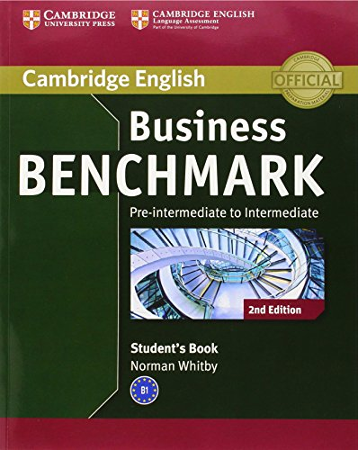 BUSINESS BENCHMARK PRE-INTERMEDIATE/INTERMEDIATE 2nd ED Business Preliminary Student's Book
