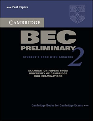 CAMBRIDGE BEC 2 PRELIMINARY Student's Book with Answers