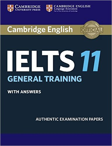 CAMBRIDGE IELTS 11 GENERAL Student's Book with Answers