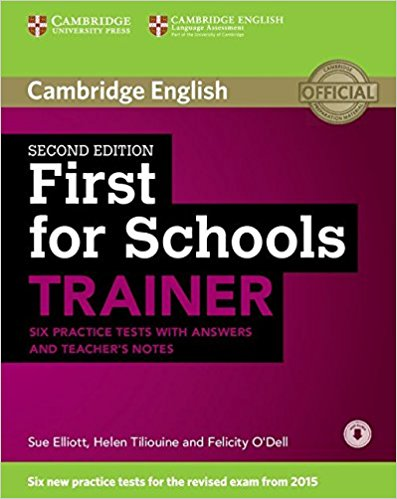 First for Schools Trainer 2nd Ed Tests with answers +Teacher's Notes +onlineAudio