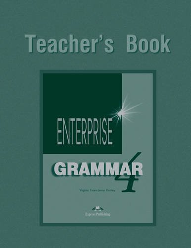 ENTERPRISE 4 Grammar Teacher's Book