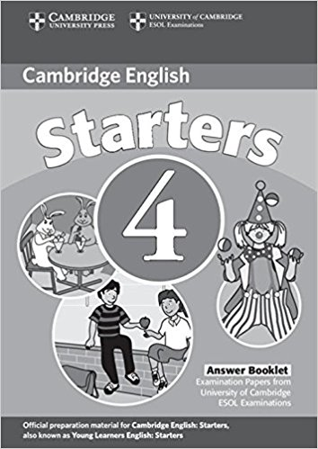 CAMBRIDGE YOUNG LEARNERS ENGLISH TESTS 2nd ED Starters 4  Answer Booklet