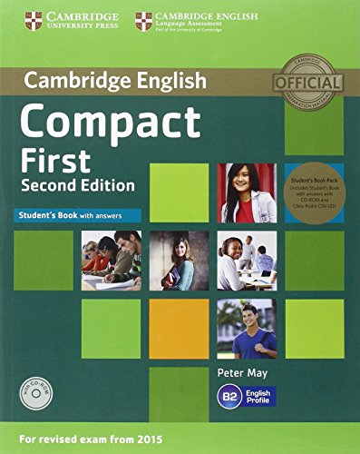 Compact First  2nd Ed Student's Book Pack (Student's Book with answers +CD-ROM+AudioCD)