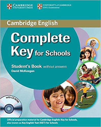 COMPLETE KEY FOR SCHOOLS Student's Pack (Student's Book without Answers + CD-ROM, Workbook without Answers + Audio CD)