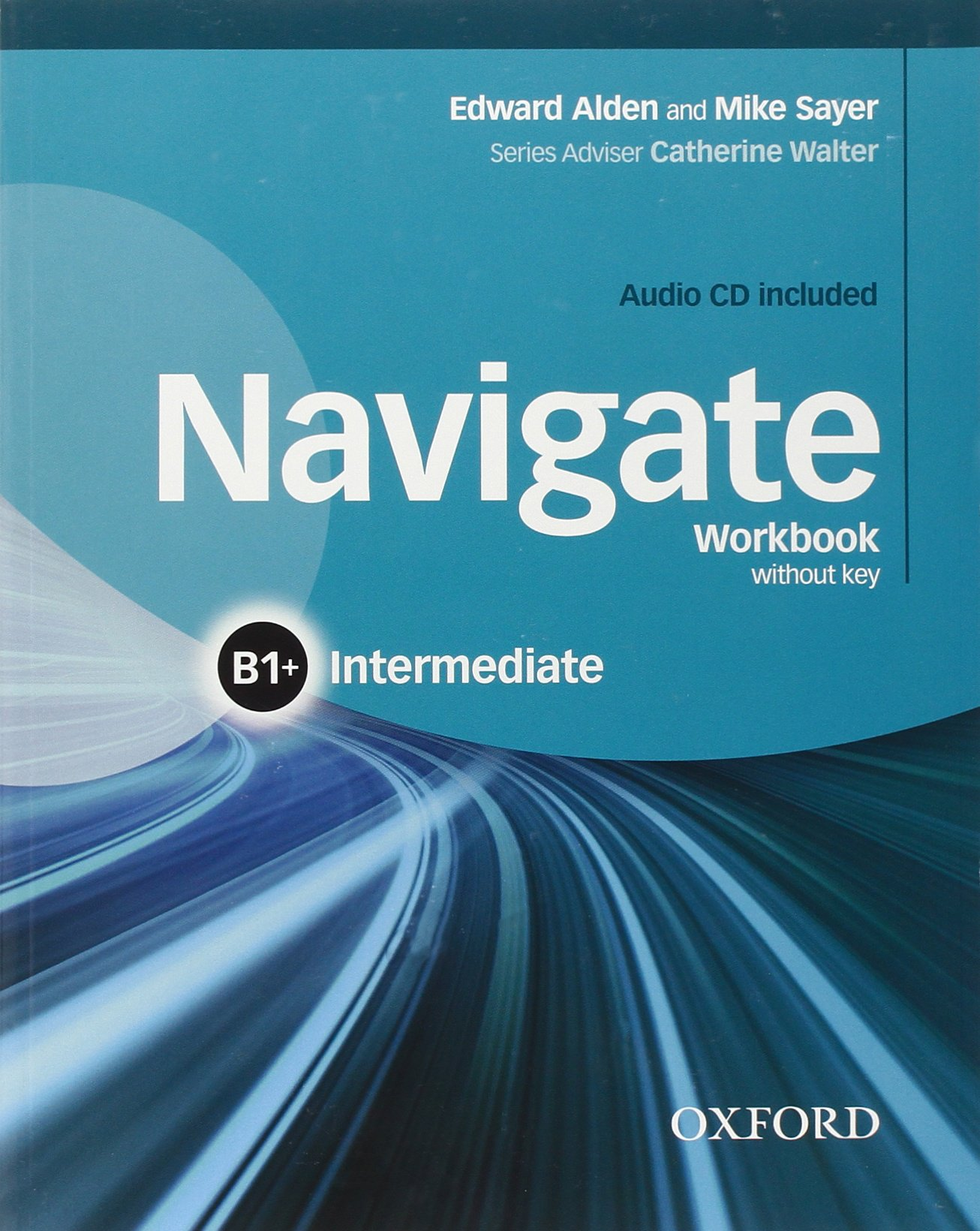 NAVIGATE INTERMEDIATE Workbook without answers + Audio CD