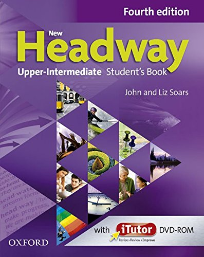 NEW HEADWAY UPPER-INTERMEDIATE 4th ED Student's Book with iTutor DVD-ROM