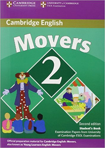 CAMBRIDGE YOUNG LEARNERS ENGLISH TESTS 2nd ED Movers 2 Student's Book