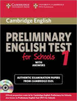 CAMBRIDGE PRELIMINARY ENGLISH TEST FOR SCHOOLS 1