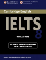 CAMBRIDGE IELTS PRACTICE TESTS 8