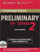 CAMBRIDGE PRELIMINARY ENGLISH TEST FOR SCHOOLS 2