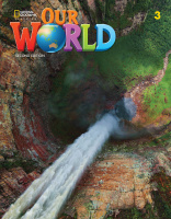 OUR WORLD 2ND EDITION 3