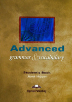 ADVANCED GRAMMAR AND VOCABULARY