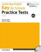 CAMBRIDGE ENGLISH: KEY FOR SCHOOLS PRACTICE TESTS