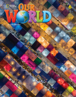 OUR WORLD 2ND EDITION 6