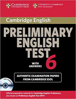 CAMBRIDGE PRELIMINARY ENGLISH TEST 6