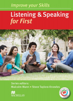 IMPROVE YOUR SKILLS FOR FIRST LISTENING AND SPEAKING